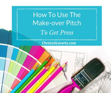 How to use the makeover pitch to get press